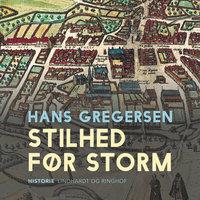 Stilhed før storm - Hans Gregersen