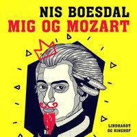 Mig og Mozart - Nis Boesdal