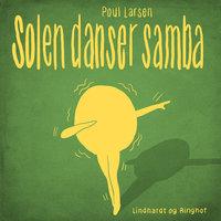 Solen danser samba - Poul Larsen