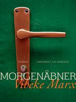 Morgenåbner - Vibeke Marx