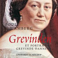 Grevinden - Et portræt af Grevinde Danner - Bodil Wamberg