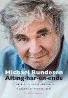 Alting har en ende - Kaare Sørensen, Michael Bundesen