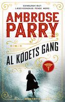 Al kødets gang - Ambrose Parry