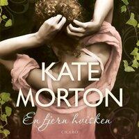 En fjern hvisken - Kate Morton