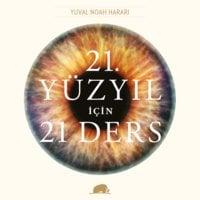 21. Yüzyıl için 21 Ders - Yuval Noah Harari