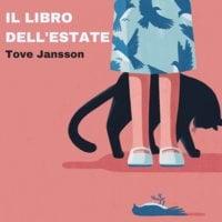 Il libro dell'estate - Tove Jansson