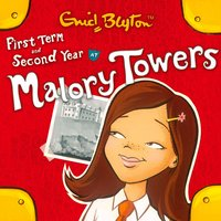 First Term & Second Form - Enid Blyton