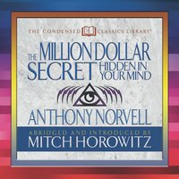 The Million Dollar Secret Hidden in My Mind - Anthony Norvell