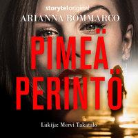 Pimeä perintö - K1O2 - Arianna Bommarco