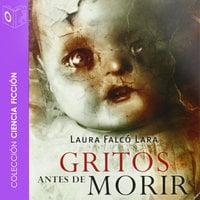 Gritos antes de morir - Lara Falcó Lara