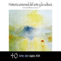 Arte del Siglo XIX - Ernesto Ballesteros Arranz