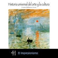 El impresionismo - Ernesto Ballesteros Arranz