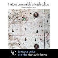 La época de los grandes descubrimientos - Ernesto Ballesteros Arranz