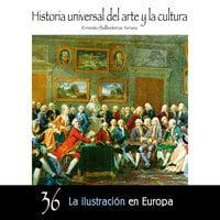 La ilustración en Europa - Ernesto Ballesteros Arranz