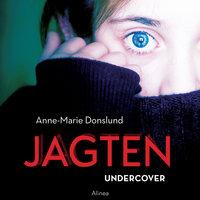 Jagten - Undercover - Anne-Marie Donslund