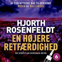 En højere retfærdighed - Hans Rosenfeldt