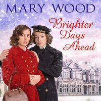 Brighter Days Ahead - Mary Wood