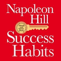 Success Habits - Napoleon Hill