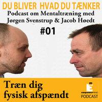 Bliv fysisk afspændt - Jørgen Svenstrup