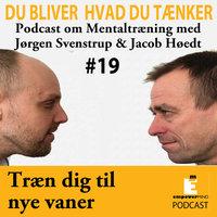 Fasthold de nye vaner - Jørgen Svenstrup