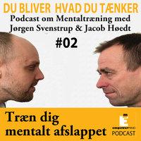 Bliv mentalt afslappet - Jørgen Svenstrup