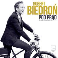 Pod prąd - Robert Biedroń