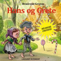 Hans og Grete - Lydbogsdrama - Bdr. Grimm m. fl.