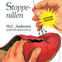 Stoppenålen - Lydbogsdrama - H.C. Andersen,Jørn Jensen