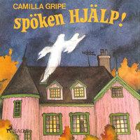 Spöken hjälp! - Camilla Gripe