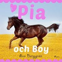 Pia och Boy - Eva Berggren