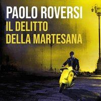 Il delitto della Martesana - Paolo Roversi