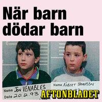 När barn dödar barn - Gunilla Granqvist, Aftonbladet, Katarina Norrgrann