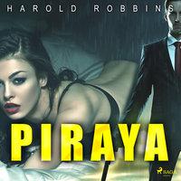 Piraya - Harold Robbins