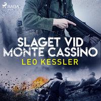 Slaget vid Monte Cassino - Leo Kessler