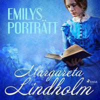 Emilys porträtt - Margareta Lindholm