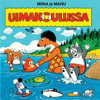 Miina ja Manu uimakoulussa - Teutori