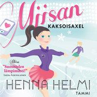 Miisan kaksoisaxel - Henna Helmi Heinonen