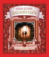 Snesøsteren - Maja Lunde