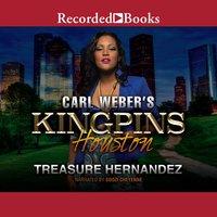 Carl Weber's Kingpins: Houston - Treasure Hernandez