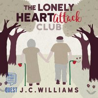 The Lonely Heart Attack Club - James Collier