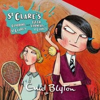 St Clare's: Claudine at St Clare's & Fifth Formers at St Clare's - Enid Blyton