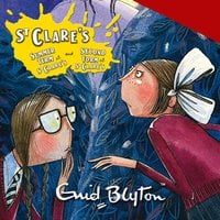 St Clare's: Summer Term at St Clare's & The Second Form at St Clare's - Enid Blyton
