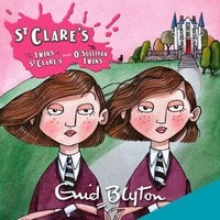 St Clare's: The Twins at St Clare's & The O'Sullivan Twins - Enid Blyton
