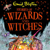 Stories of Wizards and Witches - Enid Blyton