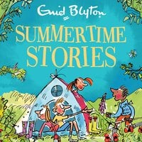 Summertime Stories - Enid Blyton