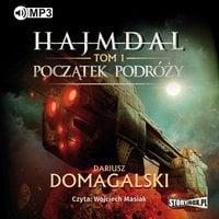 Hajmdal. Początek podróży - Dariusz Domagalski