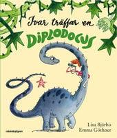 Ivar träffar en diplodocus - Lisa Bjärbo