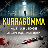 Kurragömma - M.J. Arlidge