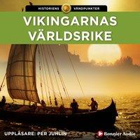 Vikingarnas världsrike - Else Christensen