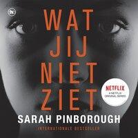 Behind Her Eyes (Wat jij niet ziet) - Sarah Pinborough